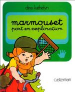 Couverture Marmouset part en exploration
