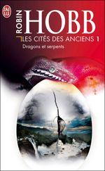 Couverture Dragons et Serpents - Les Cités des Anciens, tome 1