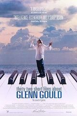 Affiche Thirty Two Short Films About Glenn Gould