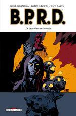 Couverture La Machine universelle - B.P.R.D., tome 6