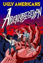 Jaquette Ugly Americans : Apocalypsegeddon