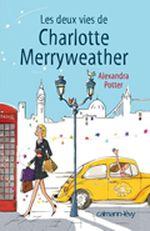 Couverture Les deux vies de Charlotte Merryweather