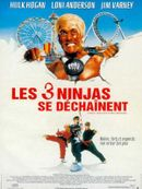 Affiche Les 3 Ninjas se déchaînent