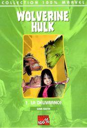Couverture La Délivrance - Wolverine/Hulk, tome 1