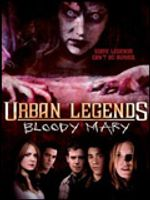 Affiche Urban Legend 3 : Bloody Mary