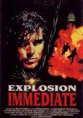 Affiche Explosion immédiate