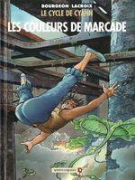 Couverture Les Couleurs de Marcade - Le Cycle de Cyann, tome 4