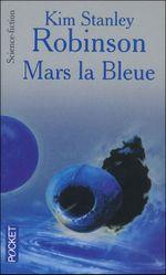 Couverture Mars la bleue - La Trilogie de Mars, tome 3