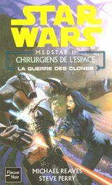 Couverture Les Chirurgiens de l'espace - Star Wars : MedStar, tome 1