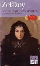 Couverture Les Neuf Princes d'Ambre - Le Cycle des Princes d'Ambre, tome 1