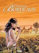 Couverture Le Domaine - Châteaux Bordeaux, tome 1