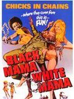 Affiche Black mama, white mama
