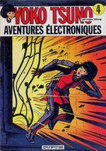 Couverture Aventures électroniques -  Yoko Tsuno, tome 4