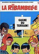 Couverture La Ribambelle gagne du terrain - La Ribambelle, tome 1