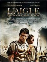 Affiche L'Aigle de la neuvième légion