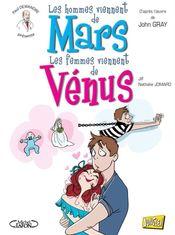 Couverture Les hommes viennent de Mars, les femmes viennent de Vénus, tome 1