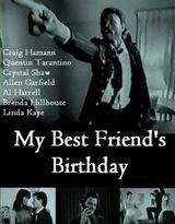 Affiche My Best Friend's Birthday