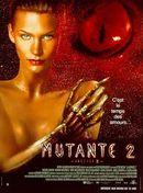 Affiche La Mutante 2