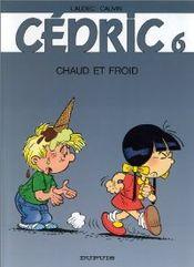 Couverture Chaud et froid - Cédric, tome 6