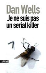 Couverture Je ne suis pas un serial killer - John Wayne Cleaver, tome 1