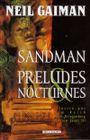 Couverture Préludes & Nocturnes - Sandman, tome 1
