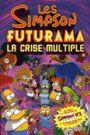 Couverture Les Simpson / Futurama : La Crise multiple
