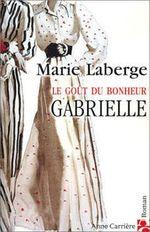 Couverture Gabrielle, Le goût du bonheur, tome 1