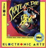 Jaquette Skate or Die !