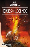 Couverture Druss la Légende - Le Cycle de Drenaï, tome 4