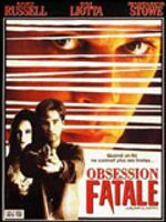 Affiche Obsession fatale