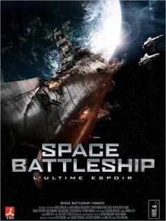 Affiche Space Battleship : L'Ultime espoir