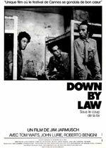 Affiche Down by Law - Sous le coup de la loi