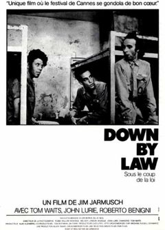 Affiche Down by Law - Sous le coup de la loi