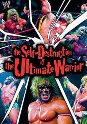 Affiche The Self Destruction of the Ultimate Warrior