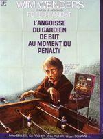 Affiche L'Angoisse du gardien de but au moment du penalty