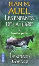 Couverture Le Grand Voyage - Les Enfants de la terre, tome 4