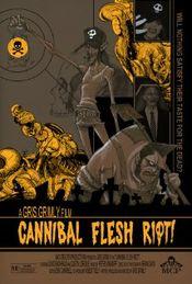 Affiche Cannibal Flesh Riot!