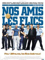 Affiche Nos amis les flics