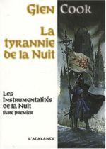 Couverture La Tyrannie de la nuit - Les Instrumentalités de la nuit, tome 1
