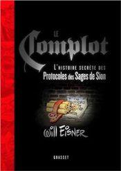 Couverture Le Complot : L'histoire secrète des Protocoles des Sages de Sion