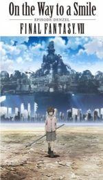 Affiche Final Fantasy VII : On the Way to a Smile - Episode : Denzel