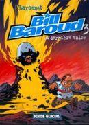 Couverture La Dernière Valse - Bill Baroud, tome 3