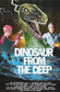 Affiche Dinosaur from the Deep