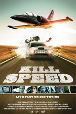 Affiche Kill Speed