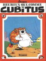Couverture Heureux qui, comme Cubitus - Cubitus, tome 6