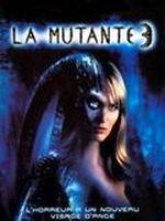 Affiche La Mutante 3