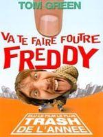 Affiche Va te faire foutre Freddy