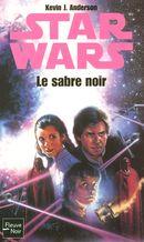 Couverture Le Sabre noir - Star Wars : La Trilogie Callista, tome 2