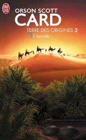 Couverture L'Exode - Terre des origines, tome 3