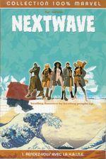 Couverture Rendez-vous avec la H.A.I.N.E. - Nextwave, tome 1